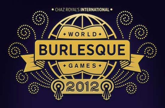 WORLD BURLESQUE GAMES 2012 - The 6th annual London Burlesque Week